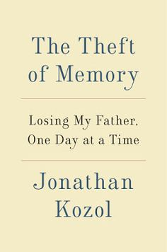 """catherinemeyersartist: Johnathan Kozol - """"Losing My Father One Day at a T..."""