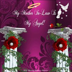 My mother in law is my Angel