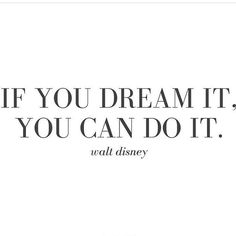 Words to live by  #wordstoliveby #dream #can #do #inspiration via @emilyosmond