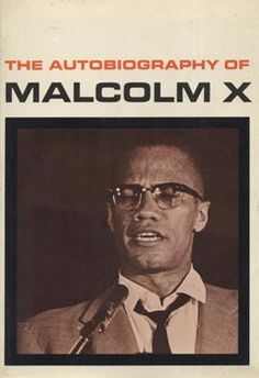 The Autobiography of Malcolm X . by Malcolm X and Alex Haley Good Books, Books To Read, Best Biographies, Malcolm X, Reading Rainbow, Love Letters, Love Book, Reading Lists, Memoirs