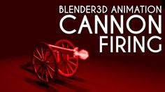 #blender3D #animation of #cannon firing using #physics #simulation