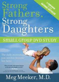 strong fathers strong daughters meg meeker pdf