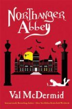 Today's Featured New Release is Northanger Abbey ($11.99 Kindle), by Val McDermid [Grove Press]. If you don't have a good copy of the origin...