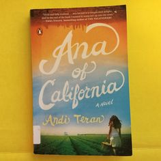 Ana of California by Andi Teran - This story is so good that I'm saying Just Read It!