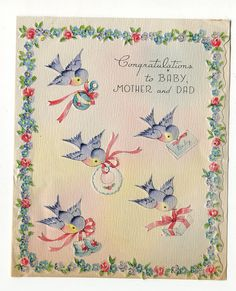 Vintage greeting card with bluebirds to welcome a new baby. Vintage Greeting Cards, Vintage Postcards, Vintage Images, Scrapbook Bebe, Purchase Card, Baby Friends, Old Cards, Retro Baby, New Baby Cards