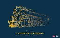 L'Orient Express exhibition poster - Yoni Alter