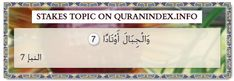 Browse Stakes Quran Topic on https://quranindex.info/search/stakes #Quran #Islam [78:7]