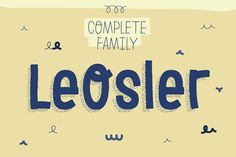 LeOsler *Complete Family by antipixel on @creativemarket