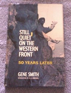 Still Quiet on the Western Front Fifty Years Later (1965, Hardcover w/jacket)