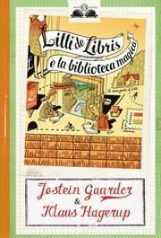 Lilli de Libris e la biblioteca magica ebook by Jostein Gaarder,Klaus Hagerup