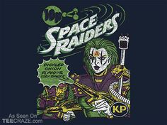 Space Raiders 1980s T-Shirt - http://teecraze.com/space-raiders-1980s-t-shirt/ -  Designed by Nasherr