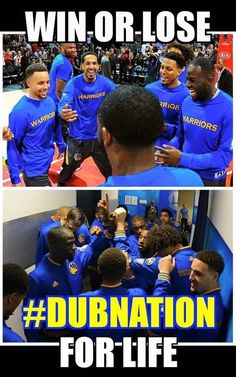 #Dub4life, I love them no matter what!!!  Stephen curry still my favorite player!