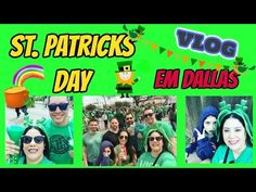 ST. Patricks day em Dallas | USA | vlog | iloveluly - YouTube