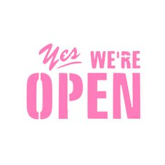 Yes We're Open Cookie Stencil We Are Open Sign, Open Signs, Now Open Sign, Open Quotes, Inspirational Quotes, Hair Salon Quotes, Lash Quotes, Diy Jewelry Projects, Shopping Quotes