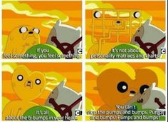Adventure Time Quotes - Jake quoting Jay T Doggzone