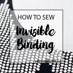 Today I'm going to share with you my method for binding necklines or armholes invisibly. Haha you say – how can binding on a garment possibly be invisible? Well it can! Using this sewin…