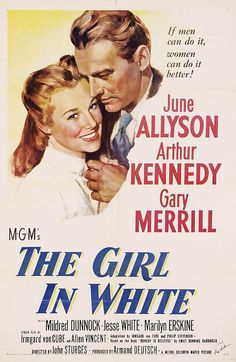Watch The Girl in White full hd online Directed by John Sturges. With June Allyson, Arthur Kennedy, Gary Merrill, Mildred Dunnock. The first female doctor in New York City comes up against pr Classic Movie Posters, Movie Poster Art, Classic Movies, Film Posters, Love Movie, I Movie, Ny Hospital, Gary Merrill, First Female Doctor