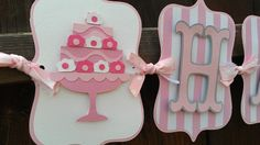 Cake Happy Birthday banner in shades of pink and white.  Sweet treats birthday on Etsy, $38.00