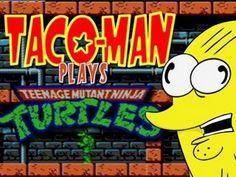 Taco-Man - Plays Teenage Mutant Ninja Turtles (NES)