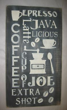Primitive Cup O Joe COFFEE sign> like this so much!