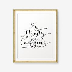 Be Strong and Courageous, Joshua 1:9, Bible verse printable, Christian Nursery Wall Art, Christian Gift, Kids Decor, Custom Color, Arrow Art by PrintableSky on Etsy https://www.etsy.com/listing/273948458/be-strong-and-courageous-joshua-19-bible