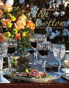 Buy Cooking in High Cotton book by Inc The Junior League of Monroe from Boomerang Books, Australia's Online Bookstore.