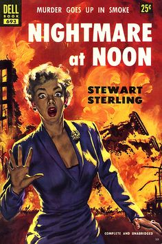 Nightmare at Noon by Stewart Sterling 1953 Murder goes up in smoke!  pulp cover art woman dame running fire flames danger