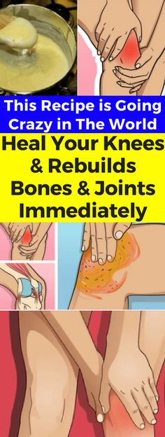 This Recipe is Going Crazy in The World! Heal Your Knees and Rebuilds Bones and Joints Immediately - infacter