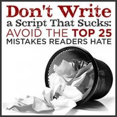 15 Screenwriting Mistakes to Avoid - great advice for screenwriters!