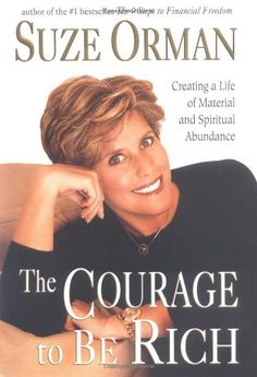 The Courage to Be Rich: Creating a Life of Material and Spiritual Abundance by Suze Orman,http://www.amazon.com/dp/1573221252/ref=cm_sw_r_pi_dp_Qow4sb06CFM51NWC