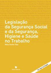 Legislação da Segurança Social e da Segurança, Higiene e Saúde no Trabalho - Angola - DIAS,NÉLIA DANIEL | Leyaonline