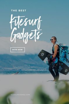 The best gadgets and accessories you will need on your next kitesurf holiday. #kitesurf