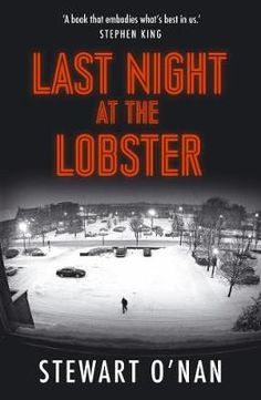 Buy Last Night at the Lobster by Stewart O'Nan and Read this Book on Kobo's Free Apps. Discover Kobo's Vast Collection of Ebooks and Audiobooks Today - Over 4 Million Titles! Last Night, Fiction Books, So Little Time, Audiobooks, This Book, Ebooks, Image, Free Apps, Collection