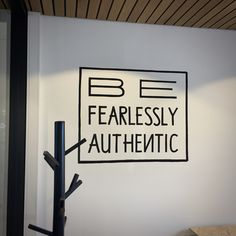 www.drawink.nl #mural #tapestyle #office #quote #befearlesslyauthentic Quotes, Design, Home Decor, Style, Quotations, Swag, Decoration Home, Room Decor