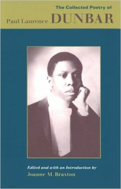 Amazon.com: The Collected Poetry of Paul Laurence Dunbar (9780813914381): Joanne M. Braxton: Books