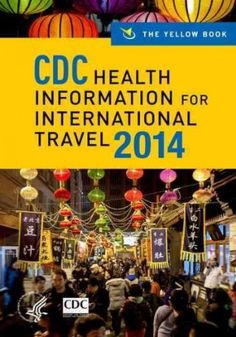 CDC Travel 2014 edited by Gary W. Brunette MD, MPH