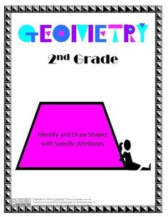 """5 lesson plans are directly aligned to Common Core Content for 2nd Grade Geometry.  Content covers identifying and drawing shapes with specific attributes.Students will explore these concepts in the following ways:-through picture books with corresponding activities-2D & 3D shape sorting-completing a Shape Attribute Chart-making a shape mobile-creating shapes with specific attributes by using popsicle sticks, Play Dough, and shaving cream-creating 2D shape artwork-playing the """"What Shape ..."""