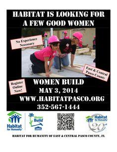 Habitat for Humanity-Women Build-2014  Habitat For Humanity - Women Build Event When: Saturday, May 3 Time: 9:00 a.m. - 2:00 p.m. Where: 15074 Gainesville Rd, Spring Hill FL 34610