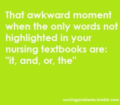 Yup! Nursing school.