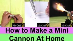 How to Make a Mini Cannon At Home
