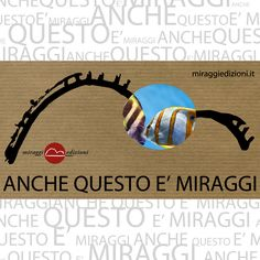 #miraggifuoridaiparaggi   Su gentile richiesta i Miraggi divengono Realtà! *pesci