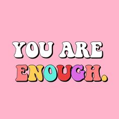 Self love is a concept that it feels like everyone has been obsessed with lately. But what do people mean when they say self love? You Are Enough Quote, Enough Is Enough Quotes, Motivational Quotes For Working Out, Positive Quotes, Inspirational Quotes, Positive Vibes, The Words, Letras Cool, Happy Words