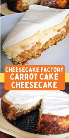 Cheesecake Factory Carrot Cake, Carrot Cake Bars, Easy Carrot Cake, Cheesecake Factory Copycat, Carrot Cake Cupcakes, Carrot Cakes, Easy Cheesecake Recipes, Dessert Cake Recipes, Easy Cake Recipes
