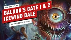 23 Minutes Of Baldur S Gate 1 2 And Icewind Dale Enhanced