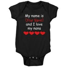 My Name Is And I Love My Nana Baby Bodysuit