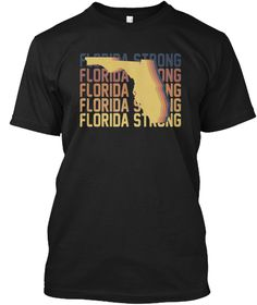 Florida Strong Support Florida T Shirt Black T-Shirt Front