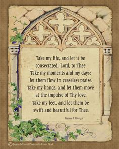 Lord, take my life and let it be consecrated to You!  https://www.facebook.com/PostcardsFromGod/