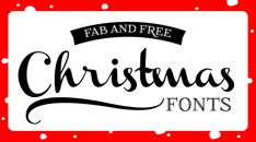 Roundup of free fonts for your Christmas design projects