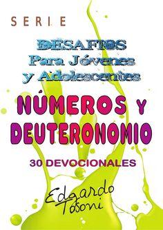 Desafios para-jóvenes-y-adolescentes-números-y-deuteronomio by Pablo via slideshare