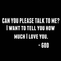 Have you talked to God yet? Faith Quotes, True Quotes, Bible Quotes, Bible Verses, Motivational Quotes, Inspirational Quotes, Spiritual Quotes, Positive Quotes, Thing 1